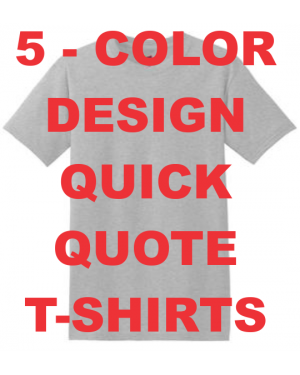 Quick Quote T Shirts 5 Color Design