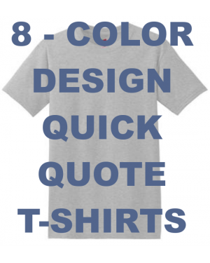 Quick Quote T Shirts 8 Color Design